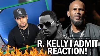 Baixar R Kelly - I Admit (19 Minute Song) REACTION! R Kelly Confesses To Sex With Young Woman & More!
