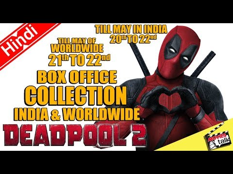 DEADPOOL 2: Box Office Collection India & Worldwide 2 & 3 Days