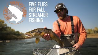 Five Flies for Fall Streamer Fishing featuring Tanner Smith & Zeke Hersh