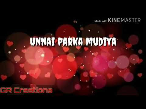 ORU Naal Unnai Parthu Parthu || Album Song || WhatsApp Status Lyrics