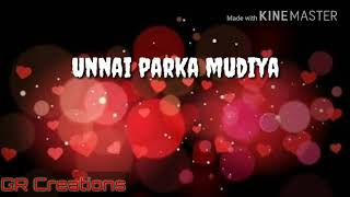 ORU naal unnai parthu parthu || Album song || WhatsApp status lyrics
