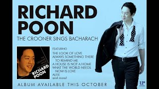 Richard Poon - The Crooner Sings Bacharach (Official Album Preview)