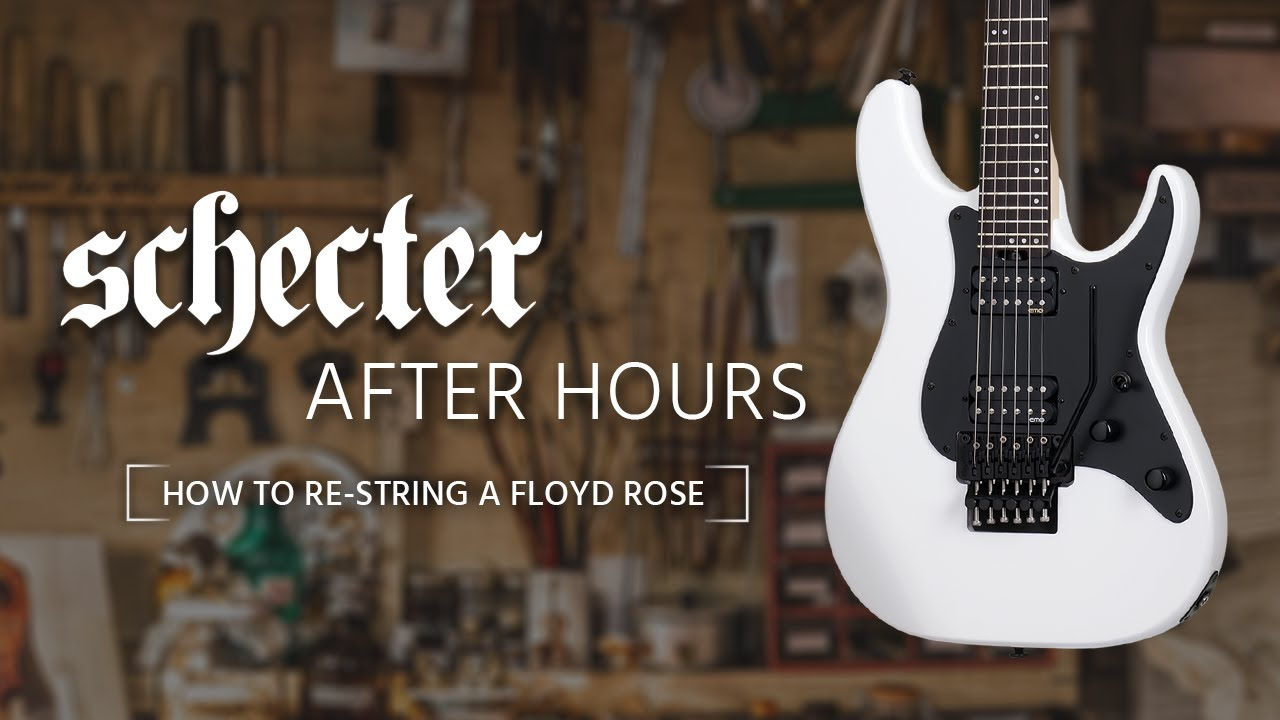 Schecter After Hours How To Re String Your Floyd Rose Youtube Rg Series Guitars With Dual Humbuckers And The 5 Position Switch Guitar Research