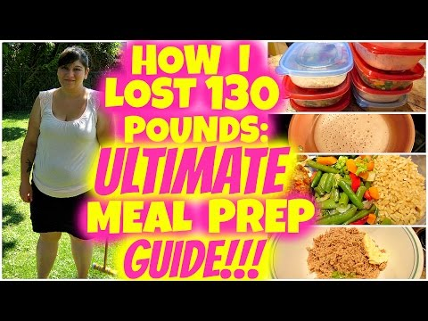 how-i-lost-130-pounds:-ultimate-meal-prep-guide-+-recipes!