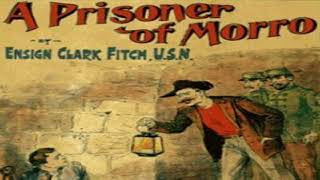 Prisoner of Morro | Upton Sinclair | Action & Adventure Fiction, Historical Fiction | English | 1/3