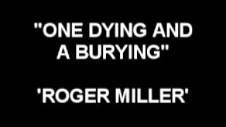 One Dying And A Burying - Roger Miller