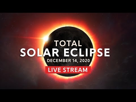 Total Solar Eclipse: Live stream of December 14, 2020 South America Solar Eclipse