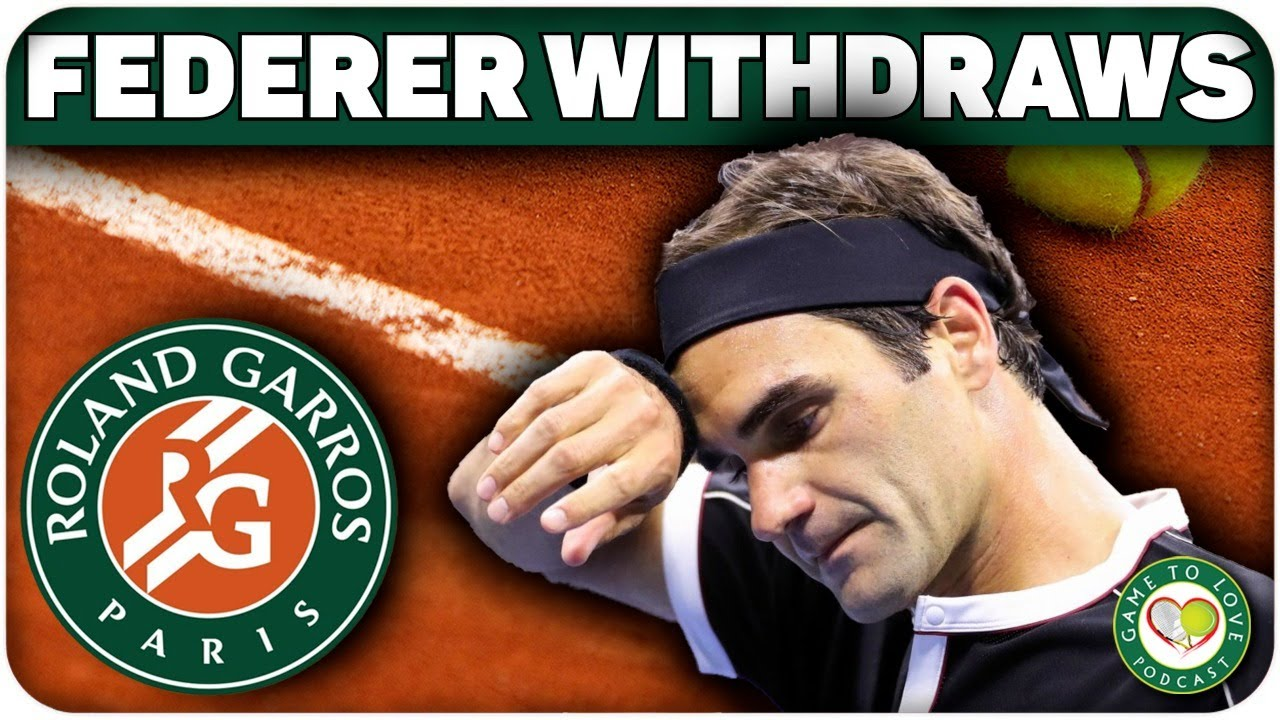 Roger Federer withdraws from French Open, says he's listening to ...