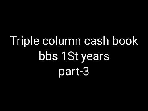 Triple column cash book😱BBS 1st years🤢Account ## part-3 // cash book♥️Full class