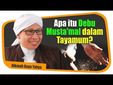 Apa itu Debu Musta'mal dalam Tayamum? - Hikmah Buya Yahya