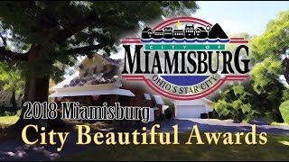 The 2018 Miamisburg City Beautiful Awards