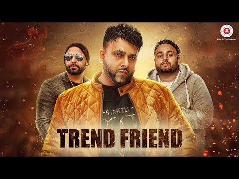 Trend Friend - Official Music Video | Parma | Deep Jandu | Lally Mundi