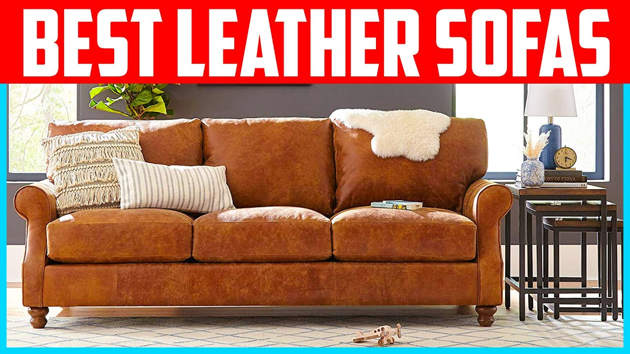 Top 5 Best Leather Sofas 2020 Reviews Youtube