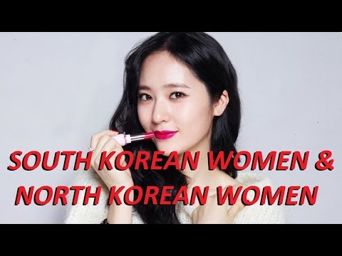 South Korea And North Korea Women - Some differences Commentary | Beautiful and Sexy Korean Women