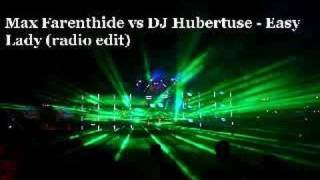 Max Farenthide vs DJ Hubertuse - Easy Lady (radio edit) thumbnail