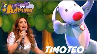 TIMOTEO - Cantando con Adriana (en vivo) - canciones infantiles
