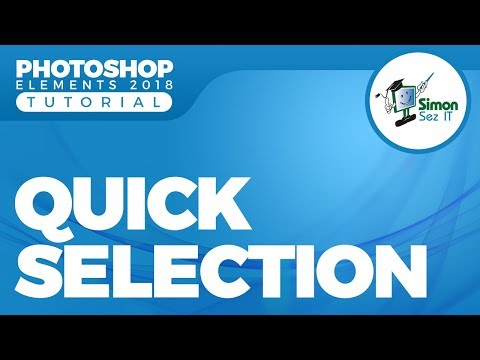 How To Use The Quick Selection Tool With Photoshop Elements 2018
