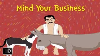 Indian Folk Tales - Short Stories for Children - Mind Your Business