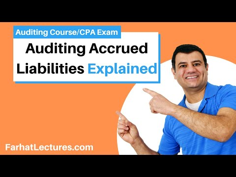 Auditing Accrued Liabilities | Auditing and Attestation | CPA Exam