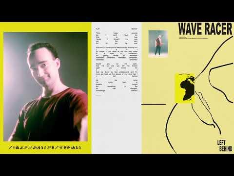 Wave Racer - Left Behind (Lyric Video)