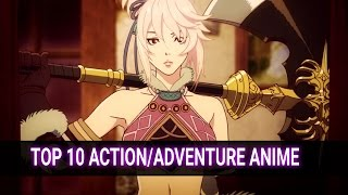 Top 10 Action/Adventure Anime
