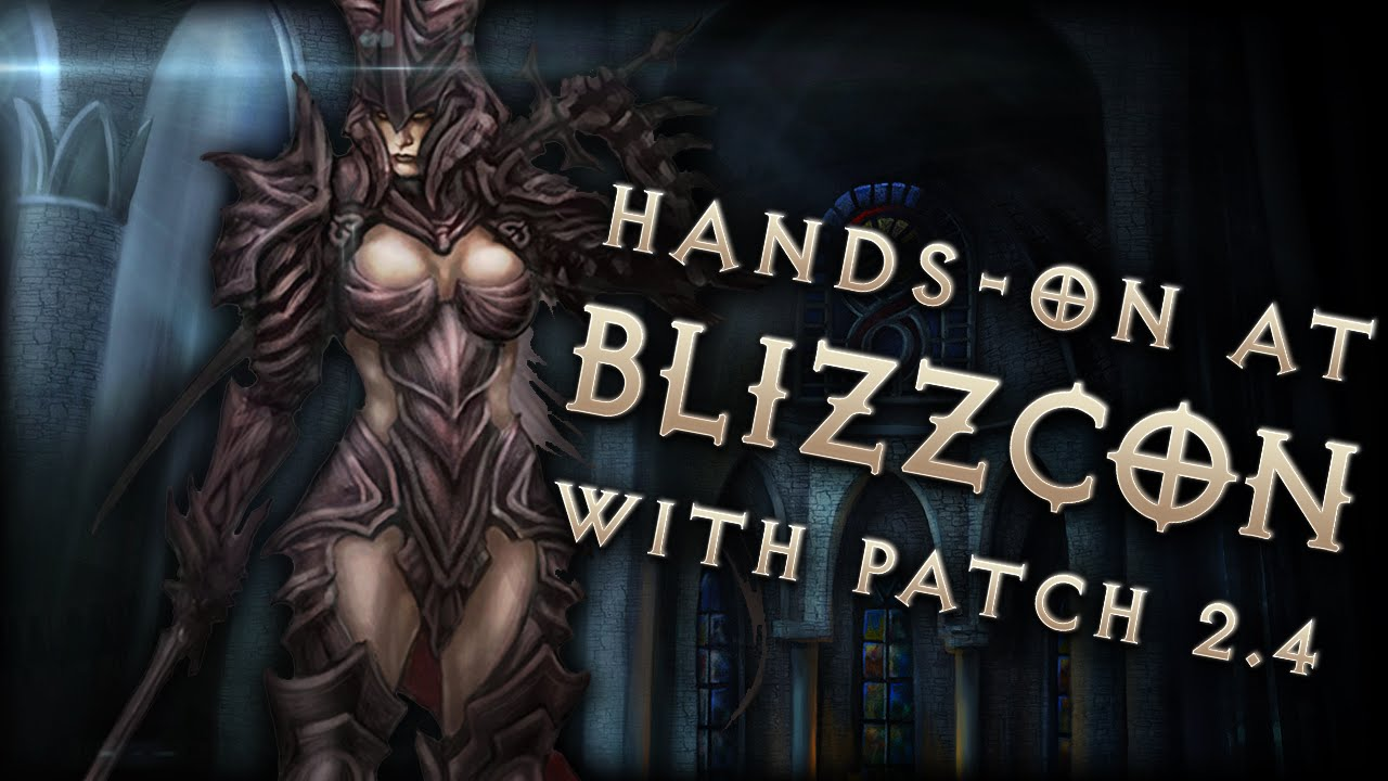 Patch 2 4 Hands-on at Blizzcon: Diablo 3 Reaper of Souls, PTR & Season 5  coming soon