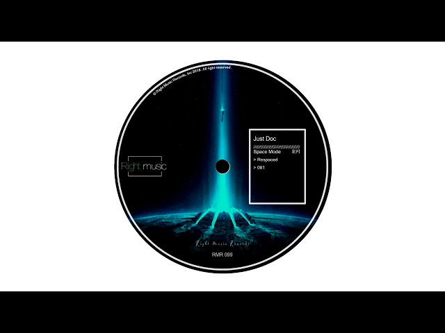 Just Doc - 081 (Original Mix) [Right Music Records]