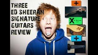 three-ed-sheeran-signature-guitars-review