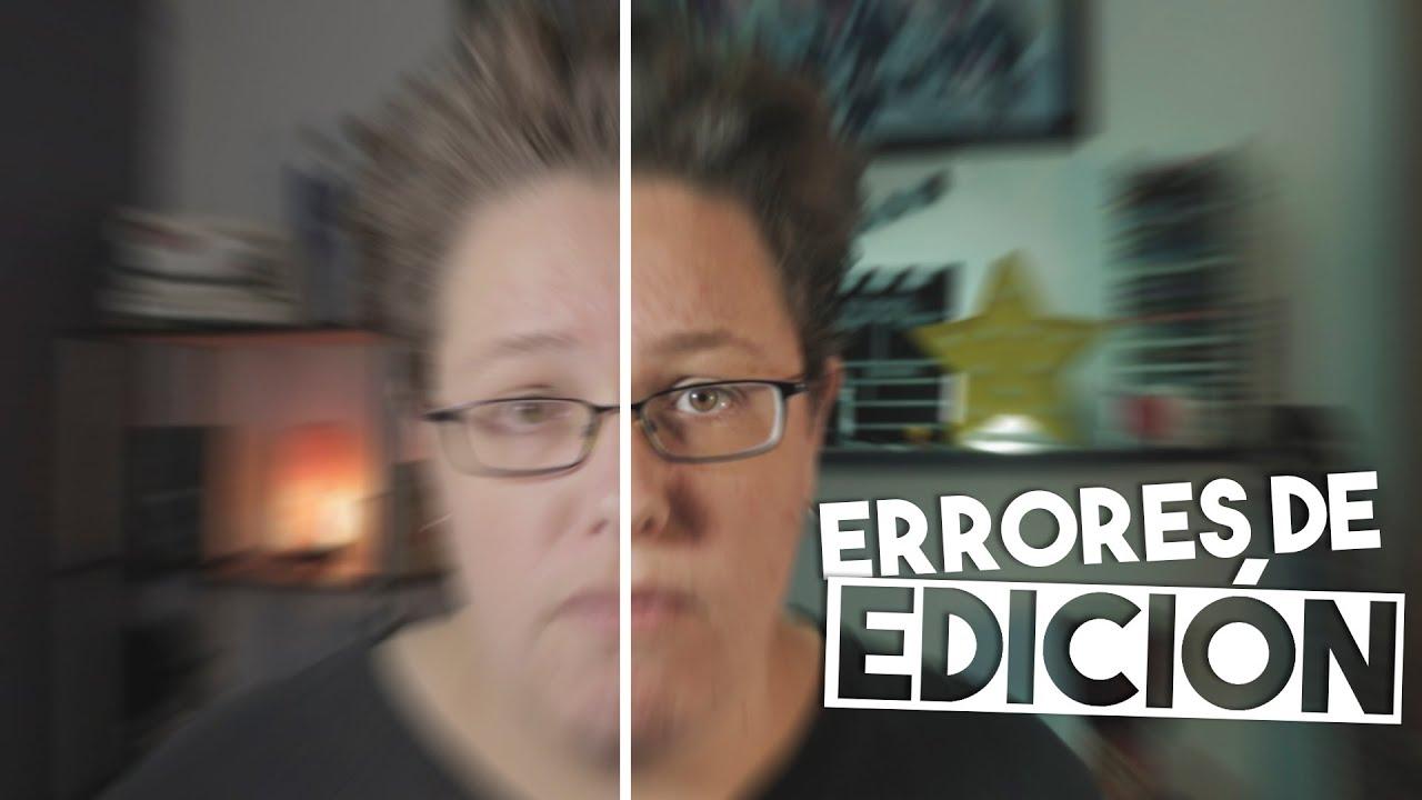 Los 5 ERRORES más comunes al editar videos