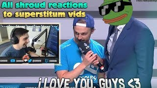 Shroud reacts to all Superstitum s All Shroud reactions