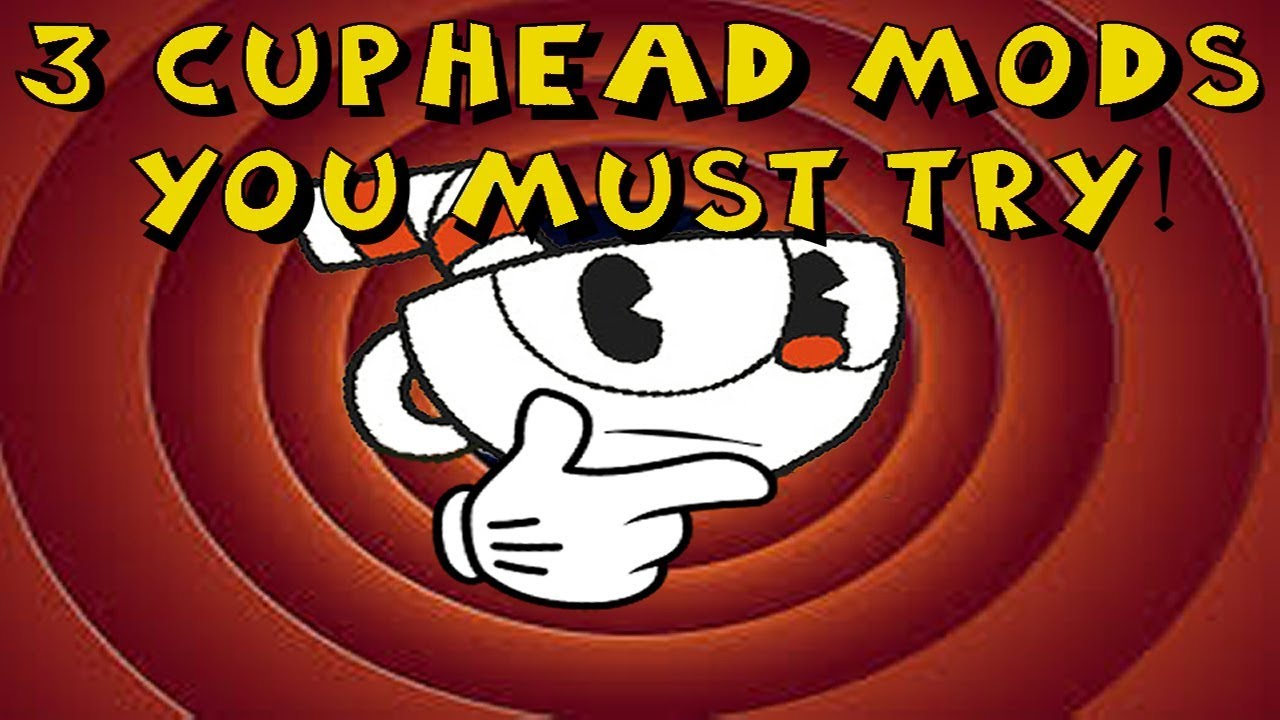 how to put cuphead mods