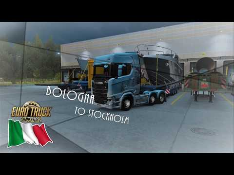 Euro Truck Simulator 2  Italia DLC -  Bologna, Italy to Stockholm Marine, Sweden