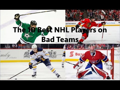 The 10 Best NHL Players on Bad Teams