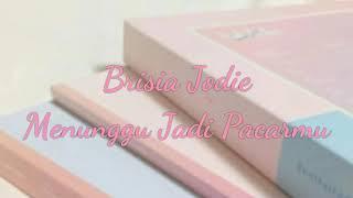 Brisia Jodie - Menjamu | Menunggu Jadi Pacarmu (lirik)