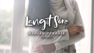 LANGIT SORE : HADIAH TERBAIK (OFFICIAL LYRIC Mp3)