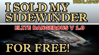 ►Elite Dangerous » Sold My Sidewinder For Nothing