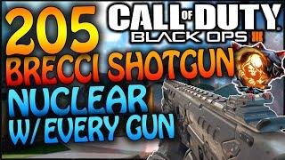 black ops 3 205 brecci shotgun nuclear bo3 nuclear w every gun 7 cod bo3 shotgun nuclear