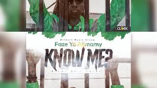 Faze Ya-Alimamy-Know_-_Mi? (Official Audio)2020