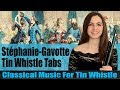 TRYING CLASSICAL MUSIC ON TIN WHISTLE Stephanie Gavotte Op 312 mp3