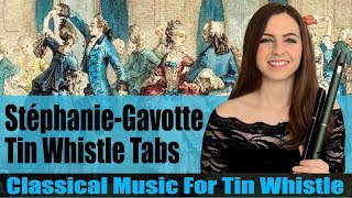 TRYING CLASSICAL MUSIC ON TIN WHISTLE - Stephanie Gavotte Op.312