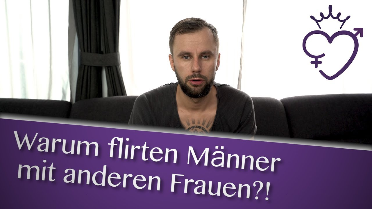 realize, Wie richtig flirten als mann opinion obvious