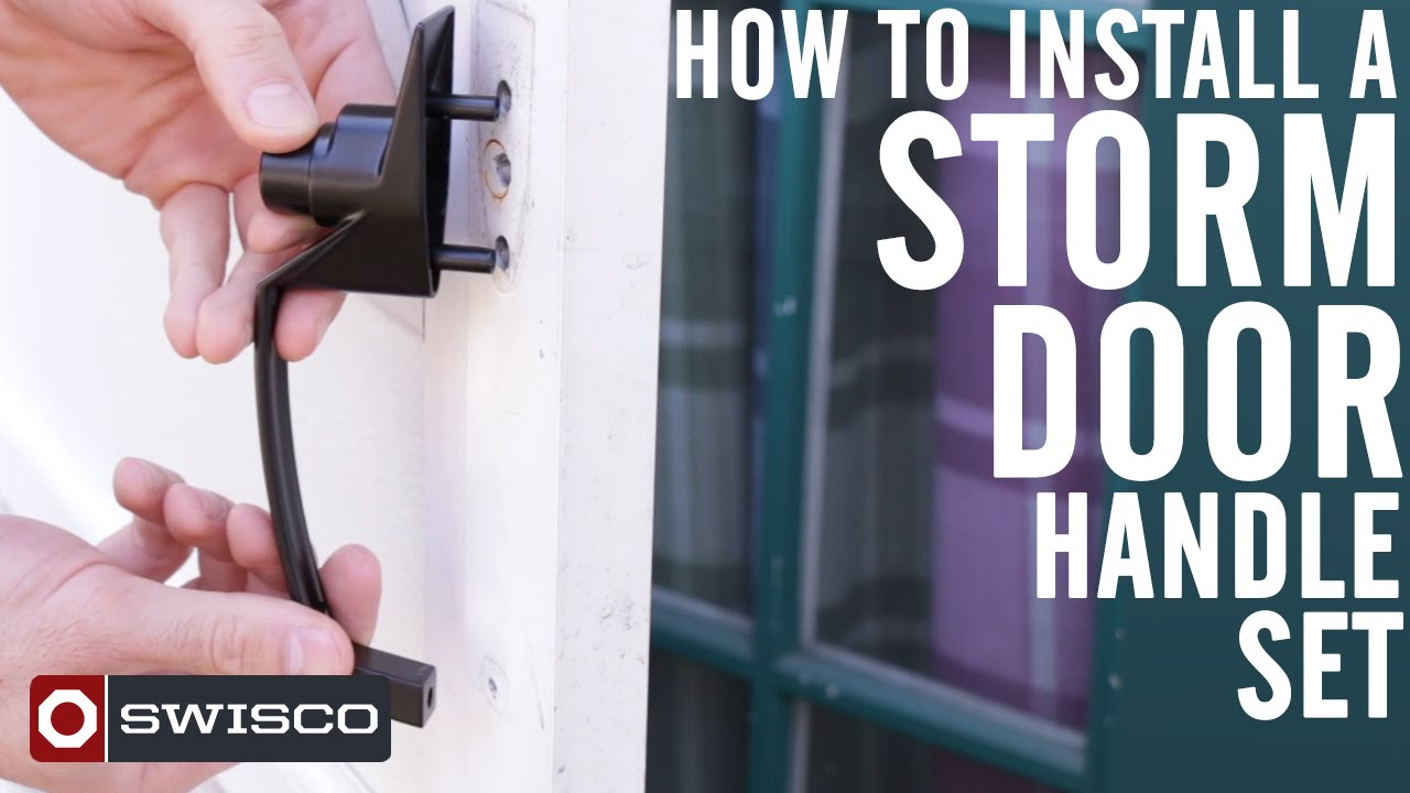 How To Install A Storm Door Handle Set [1080p]   YouTube