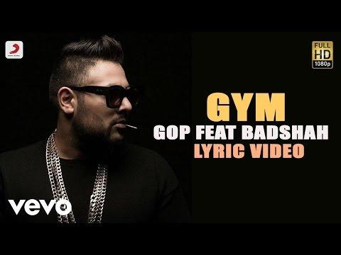 Gop - Gym feat Badshah | Terminator | Lyric Video ft. Badshah