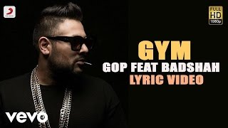 Gop - Gym feat Badshah | Terminator | Lyric Video ft. Badshah