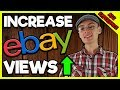 How To Get More Views On Your eBay Items
