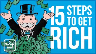 15 Steps to GET RICH (Ultimate Guide)
