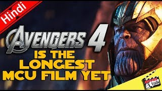 Avengers 4 is the Longest MCU Film Yet [Explained In Hindi]