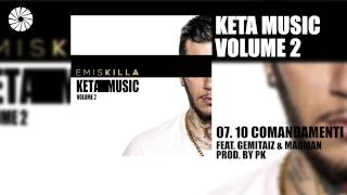 Emis Killa - 10 comandamenti (feat. Madman & Gemitaiz) - prod. by Pk - (Audio HQ)