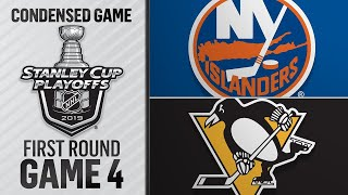04/16/19 First Round, Gm4: Islanders @ Penguins