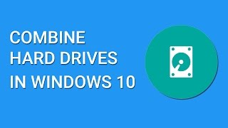 How To Combine Multiple Hard Drives In Windows 10 (Software Raid 0)